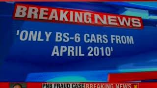 Huge Push By Govenment To Curb Pollution-   BS6 cars will be available from 2020 - NEWSXLIVE