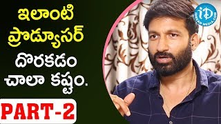 Actor Gopichand About Producer Ramabrahman Sunkara | Talking Movies With iDream - IDREAMMOVIES