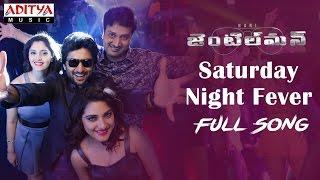 Saturday Night Fever  Full Song | Gentleman Telugu Movie | Nani, Surabhi, Niveda, Mani Sharmaa - ADITYAMUSIC
