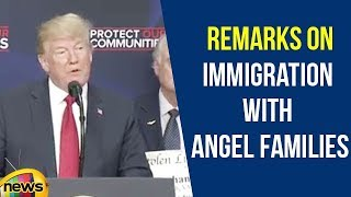 President Trump gives remarks on immigration with Angel Families | Donald Trump Speech | Mango News - MANGONEWS
