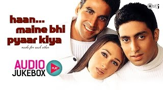 Haan Maine Bhi Pyaar Kiya Jukebox - Full Album Songs | Akshay Kumar, Karisma Kapoor, Abhishek - TIPSMUSIC