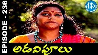 Adavipoolu || Episode 236 || Telugu Daily Serial - IDREAMMOVIES