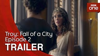 Troy: Fall of a City - Episode 2 | Trailer - BBC One - BBC