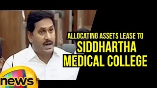 YS Jagan Speaks On Allocating Assets Lease To Siddhartha Medical College | AP Assembly | Mango News - MANGONEWS