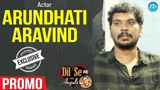 Actor Arundhati Aravind Exclusive Interview - Promo || Dil Se With Anjali #90 - IDREAMMOVIES
