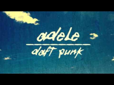 Adele vs Daft Punk *MASHUP* Something About The Fire