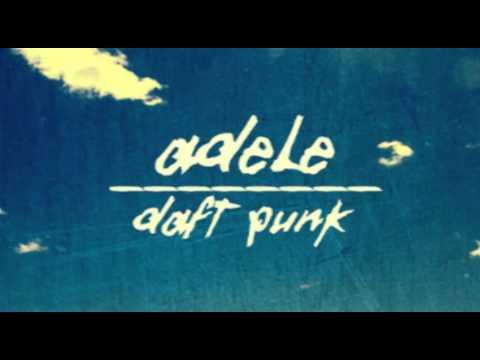 Adele vs Daft Punk *MASHUP* Something About The Fire
