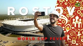 World Cup Fever: Rostov-On-Don. Football fever in Cossack country - RUSSIATODAY