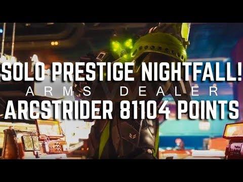MOTW - Solo Prestige Arms Dealer 81,104 points w/ Arcstrider