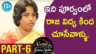Chief Healer at Chakrasiddh Bhuvanagiri Sathya Sindhuja - Part #6 || Koffee With Yamuna Kishore - IDREAMMOVIES