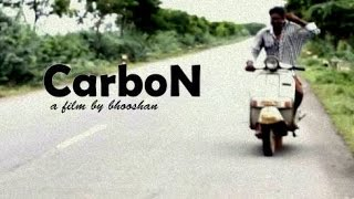 """CarboN"" afilmbybhooshan/hi-5 creations/telugu shortfilm - YOUTUBE"