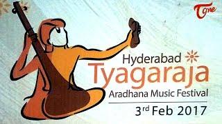 Thyagaraja Aradhana Music Festival 2017 @ Shilparamam - TELUGUONE
