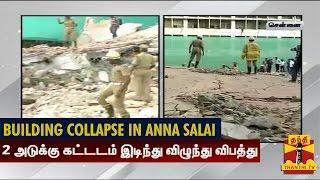 2 Storey Building collapsed Near Anna salai, Chennai