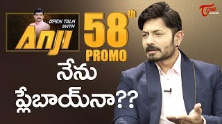 Kaushal Manda Exclusive Interview Promo | Open Talk with Anji #58 | TeluguOne - TELUGUONE