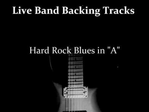 Hard Rock Blues in A - Guitar Backing Track