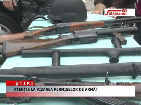 ATENTIE LA VIZAREA PERMISELOR DE ARMA