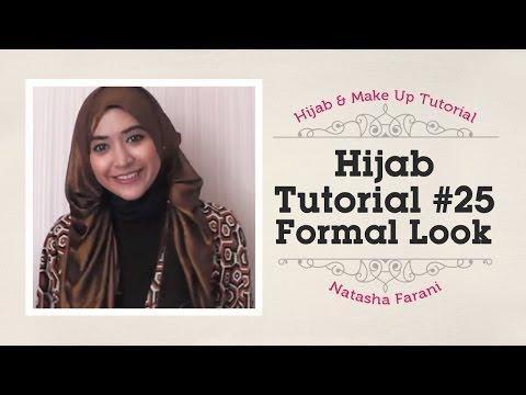 #25 Hijab Tutorial - Natasha Farani (Formal Look)
