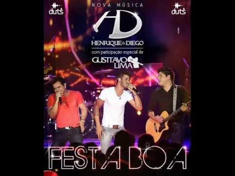 Henrique e Diego Part.Gusttavo Lima-Festa Boa