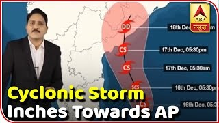 Cyclonic storm inches towards AP | Skymet Weather Report - ABPNEWSTV