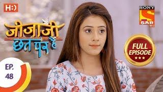 Jijaji Chhat Per Hai - Ep 48 - Full Episode - 15th March, 2018 - SABTV