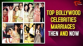 Top Bollywood Celebrities Marriages Then and Now #BollywoodCelebsMarriages - TELUGUONE