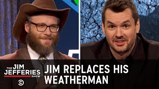 Jim Replaces His Weatherman - The Jim Jefferies Show - COMEDYCENTRAL