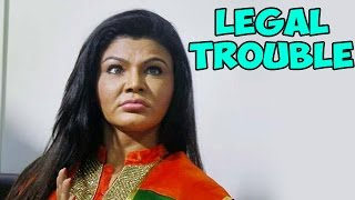 Rakhi Sawant in Legal Trouble | Bollywood News