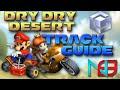 Mario Kart 8: Dry Dry Desert - Track Guide / Analysis