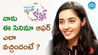 Simrath About How She Got Prematho Mee Karthik Movie Offer || Talking Movies || #PremathoMeeKarthik - IDREAMMOVIES