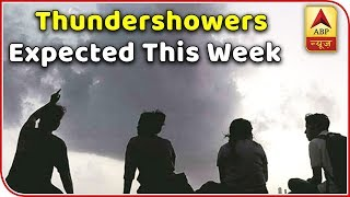 Rain, Thundershowers Expected This Week In North India | Weather Forecast | ABP News - ABPNEWSTV