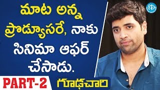 Actor Adivi Sesh Exclusive Interview - Part #2 || Talking Movies With iDream - IDREAMMOVIES