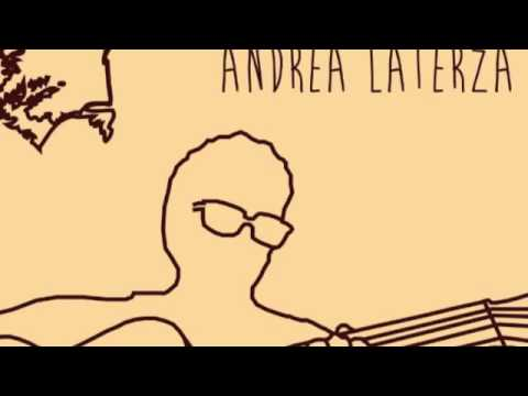 Andrea Laterza - There's A Child