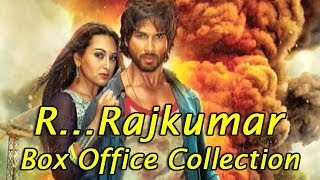 R...Rajkumar - Box Office Collections