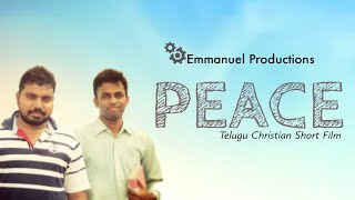 Telugu Christian Short Film PEACE - YOUTUBE