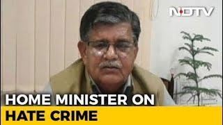 Brutal Killing: Rajasthan Minister Insists Crime Is Down - NDTV