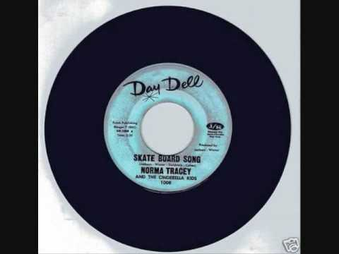 Norma Tracey and the Cinderella Kids - Skateboard Song