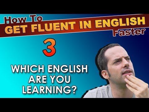 EnglishAnyone.com - How To Get Fluent In English Faster - 3 - Focus On What's Important