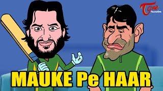 PAKISTAN vs AUSTRALIA | MAUKE PE HAAR | ICC World Cup Spoof - TELUGUONE