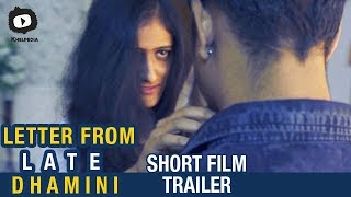 Letter From Late Dhamini Telugu Short Film Trailer | Latest Telugu Short Films | Khelpedia - YOUTUBE