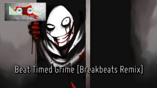 Royalty Free :Beat Timed Grime [Breakbeats Remix]