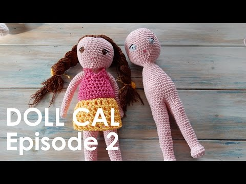 Crochet Amigurumi Doll CAL Ep2 - Body and Legs