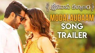 Modalaudaam Song Trailer - Srinivasa Kalyanam Video Songs | Nithiin, Raashi Khanna - DILRAJU