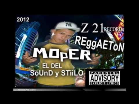 tocarla yo quieroo- mOPER (STILO Y SOUND) 2012