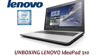 Notebook Lenovo IdeaPad 310 - Unboxing - Primeiras impress?es