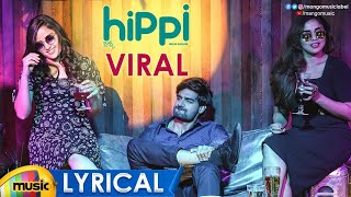 Viral Song Full Lyrical | HIPPI Movie Songs | Kartikeya | Digangana | Raghu Dixit | Balamurali Balu - MANGOMUSIC