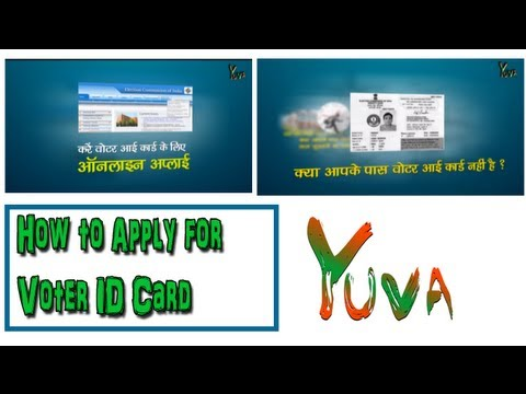 How to apply for Voter ID Card :: Yuva TV