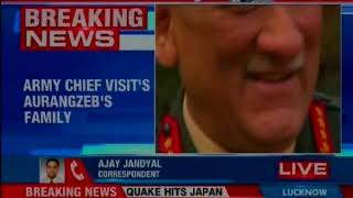 Army chief General Bipin Rawat spends time with Rifleman Aurangzeb's kin - NEWSXLIVE