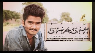 SHASHI - Telugu short film by Devendher padakanti - YOUTUBE