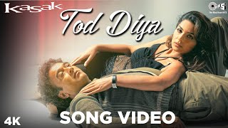 Tod Diya Song Video - Kasak | M. M. Kreem | Lucky Ali, Meera | Bollywood Sad Songs - TIPSMUSIC
