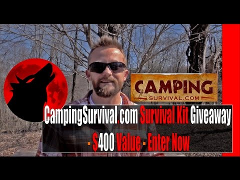 CampingSurvival.com Survival Kit Giveaway - $400 Value - Enter Now